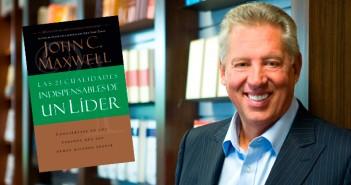 las-21-cualidades-indispensables-de-un-lider-segun-john-c-maxwell