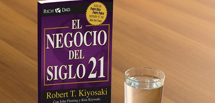 El negocio del siglo XXI, por Robert Kiyosaki [RESUMEN ANIMADO]